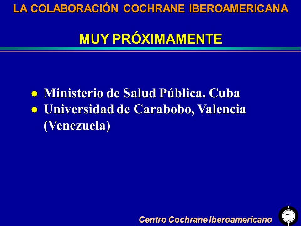 LA COLABORACIÓN COCHRANE IBEROAMERICANA