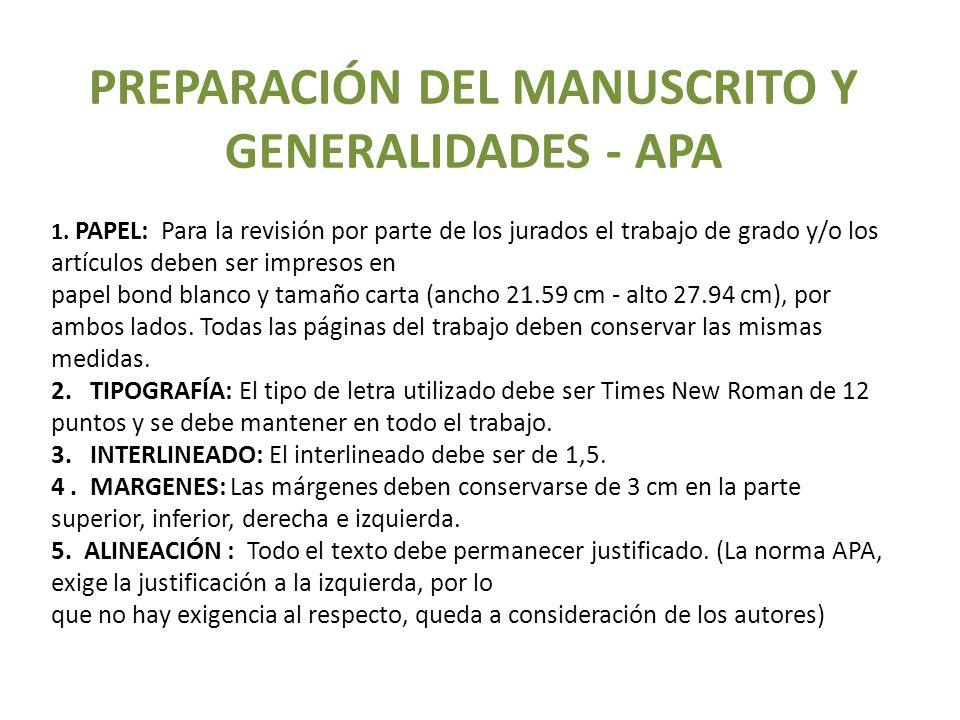 PREPARACIÓN DEL MANUSCRITO Y GENERALIDADES - APA