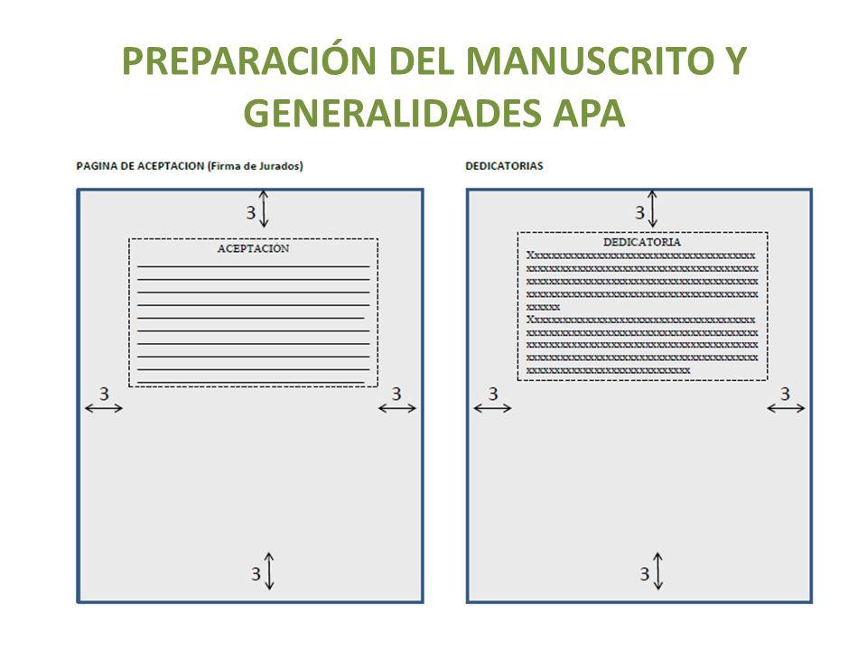 PREPARACIÓN DEL MANUSCRITO Y GENERALIDADES APA
