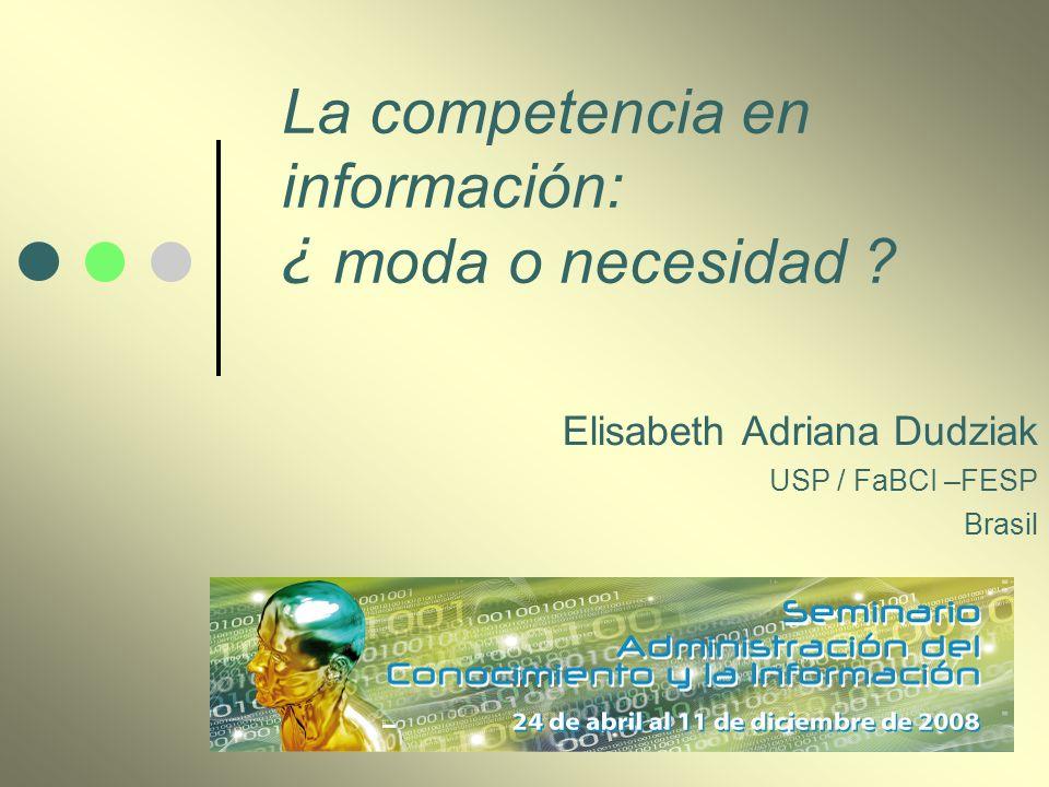 La competencia en información: ¿ moda o necesidad