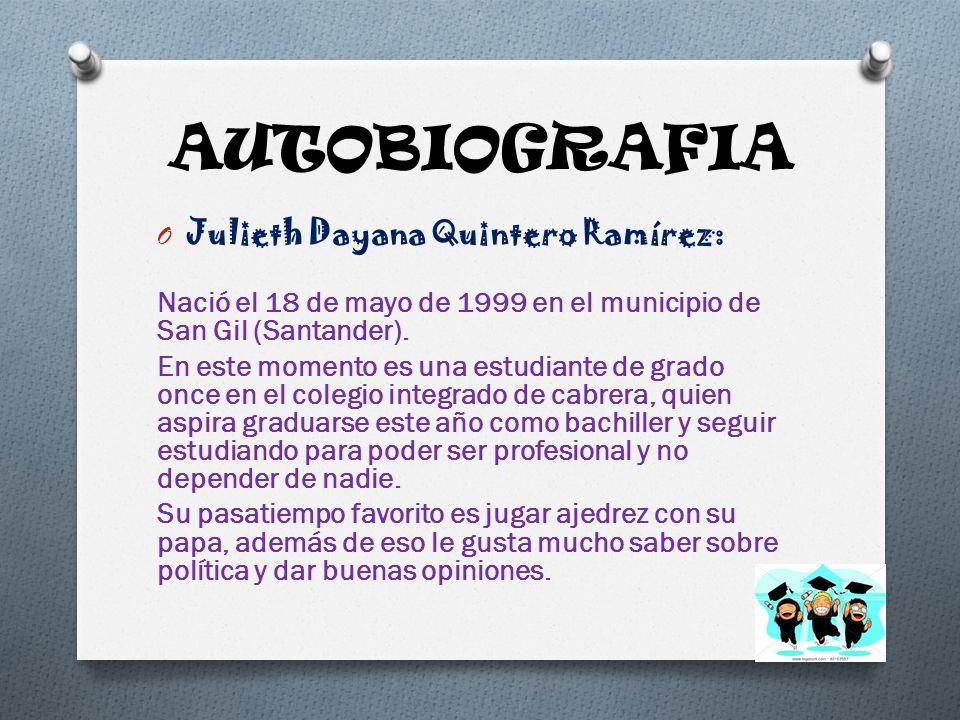AUTOBIOGRAFIA Julieth Dayana Quintero Ramírez: