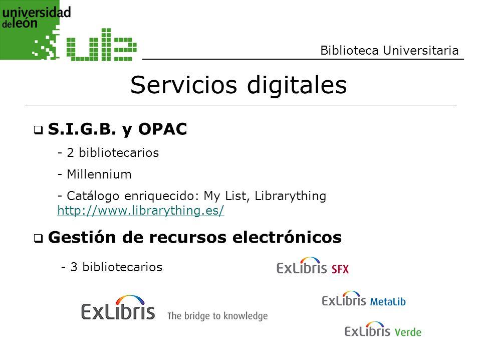 Servicios digitales - 3 bibliotecarios Biblioteca Universitaria