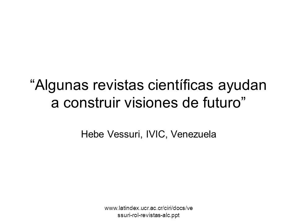 Algunas revistas científicas ayudan a construir visiones de futuro