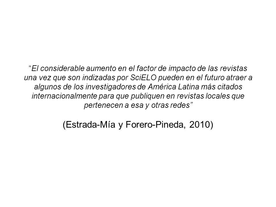 (Estrada-Mía y Forero-Pineda, 2010)