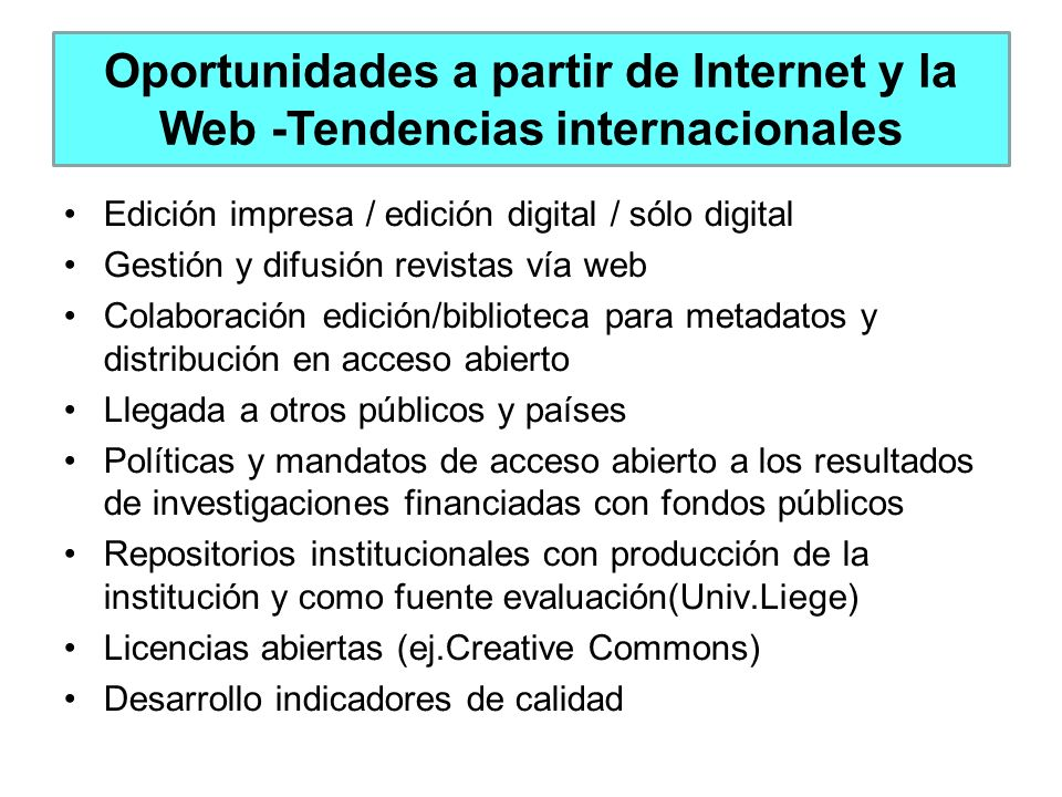 Oportunidades a partir de Internet y la Web -Tendencias internacionales