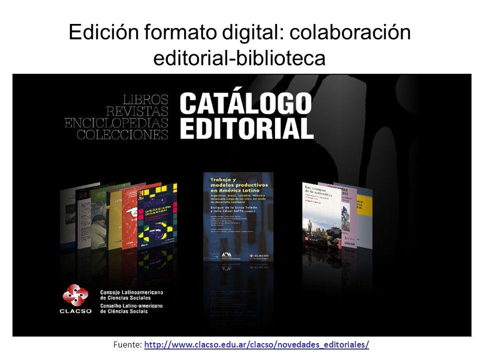 Edición formato digital: colaboración editorial-biblioteca