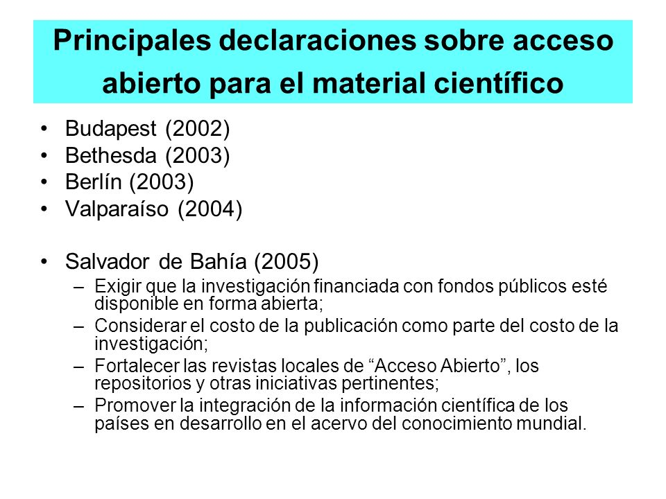 Principales declaraciones sobre acceso abierto para el material científico
