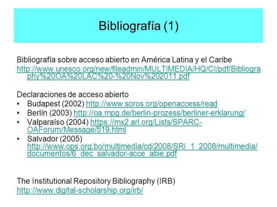 Bibliografía (1) Bibliografía sobre acceso abierto en América Latina y el Caribe.