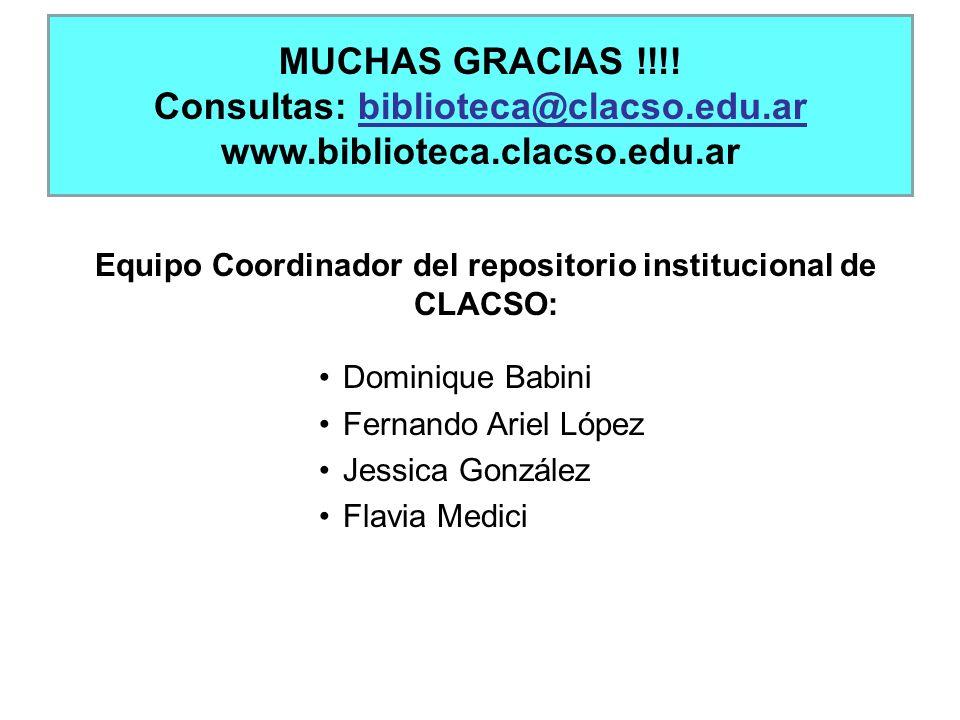 MUCHAS GRACIAS !!!! Consultas: biblioteca@clacso.edu.ar