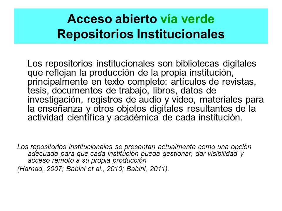 Acceso abierto vía verde Repositorios Institucionales