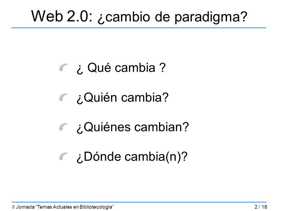 Web 2.0: ¿cambio de paradigma