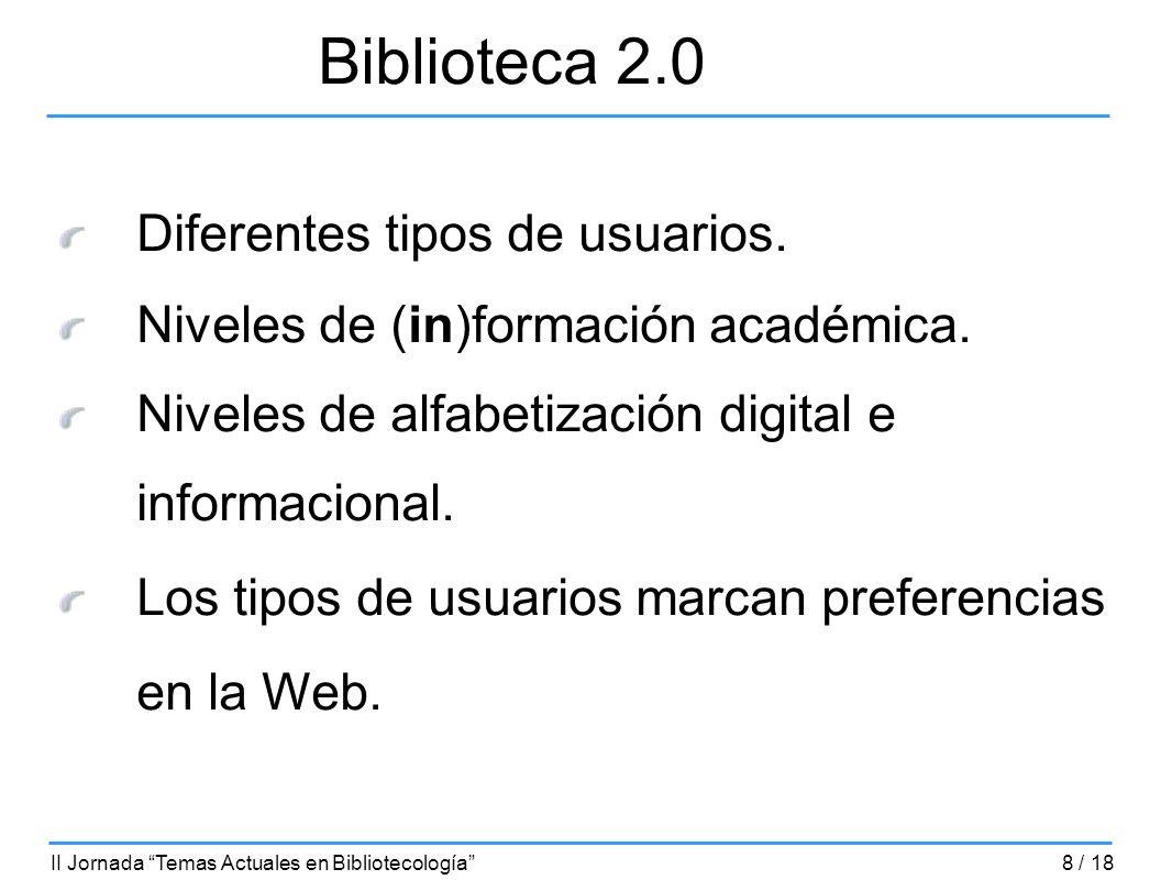 Biblioteca 2.0 Diferentes tipos de usuarios.
