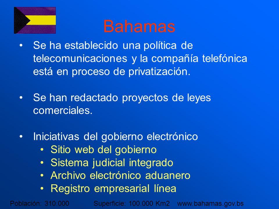 Bahamas Se ha establecido una política de telecomunicaciones y la compañía telefónica está en proceso de privatización.