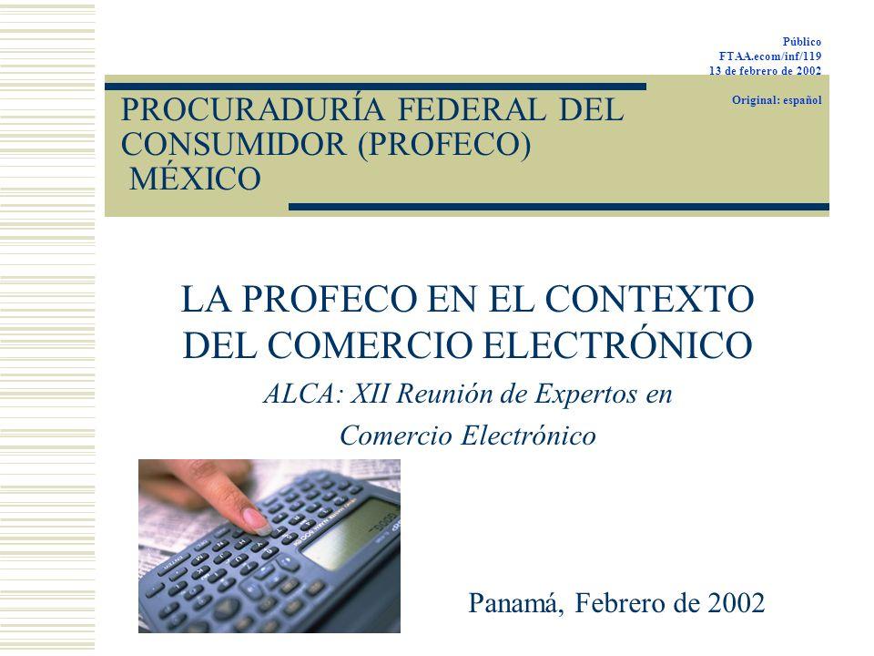 PROCURADURÍA FEDERAL DEL CONSUMIDOR (PROFECO) MÉXICO