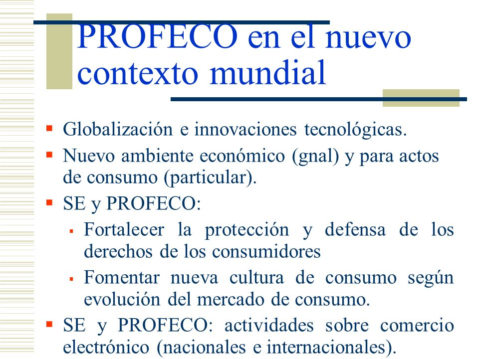 PROFECO en el nuevo contexto mundial