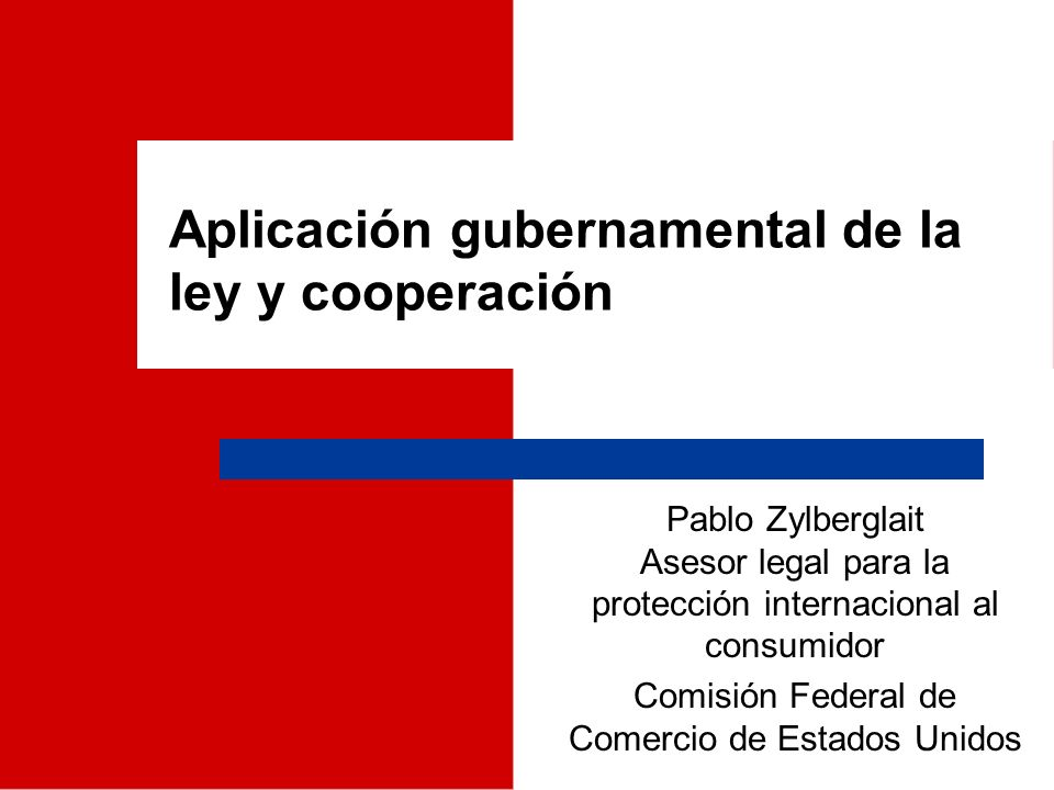 Aplicación gubernamental de la ley y cooperación