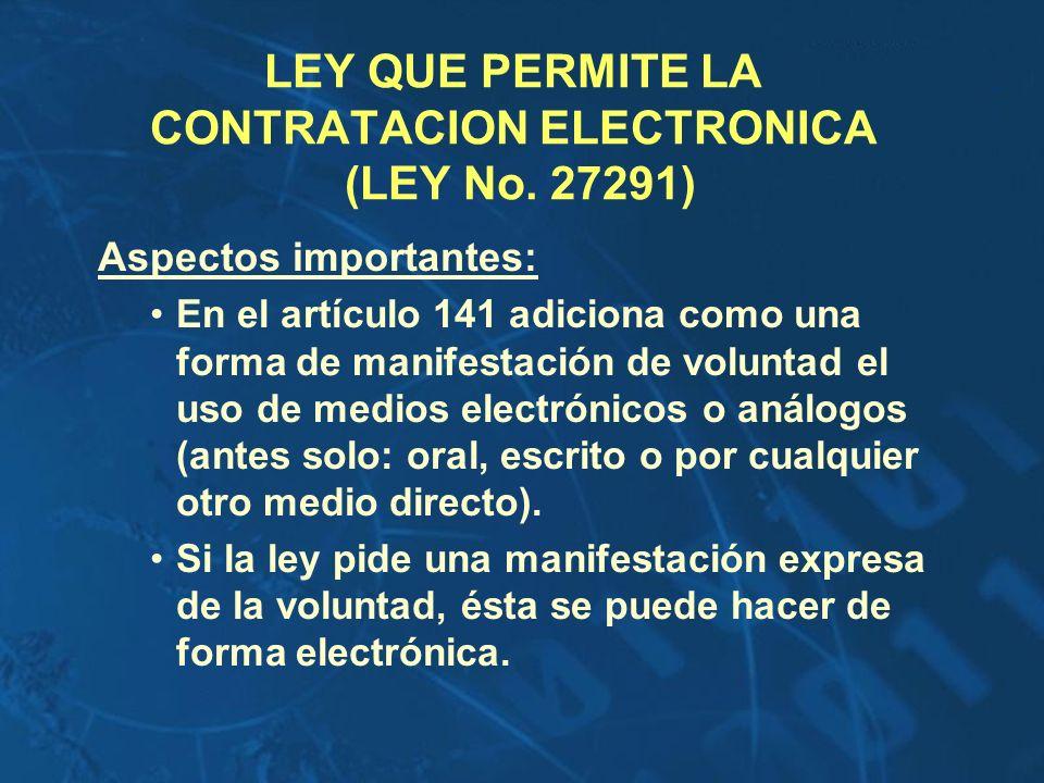 LEY QUE PERMITE LA CONTRATACION ELECTRONICA (LEY No. 27291)