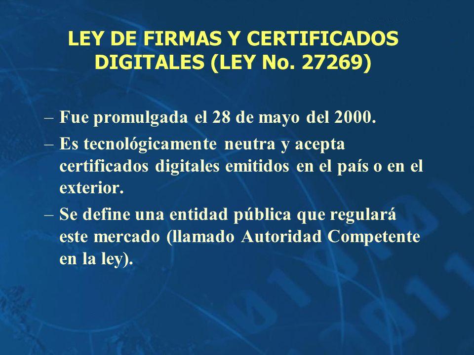 LEY DE FIRMAS Y CERTIFICADOS DIGITALES (LEY No. 27269)