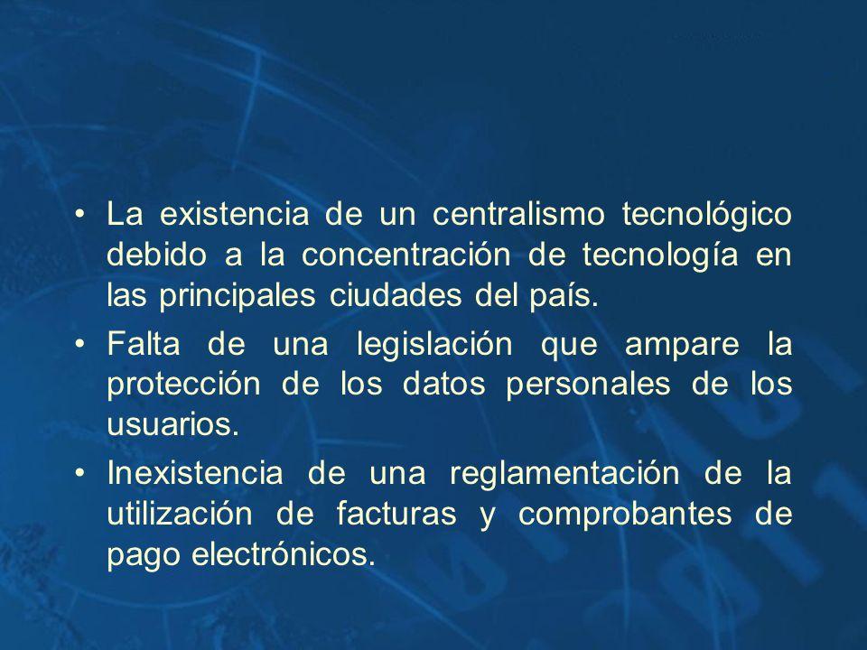 La existencia de un centralismo tecnológico debido a la concentración de tecnología en las principales ciudades del país.
