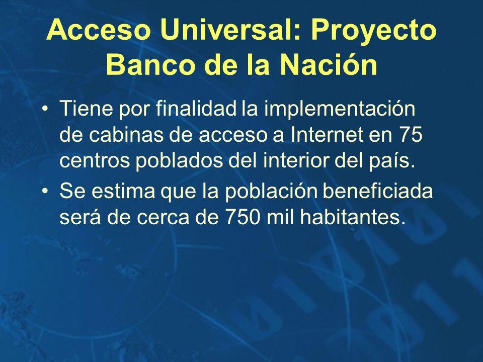 Acceso Universal: Proyecto Banco de la Nación