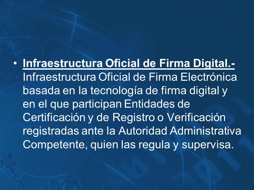 Infraestructura Oficial de Firma Digital