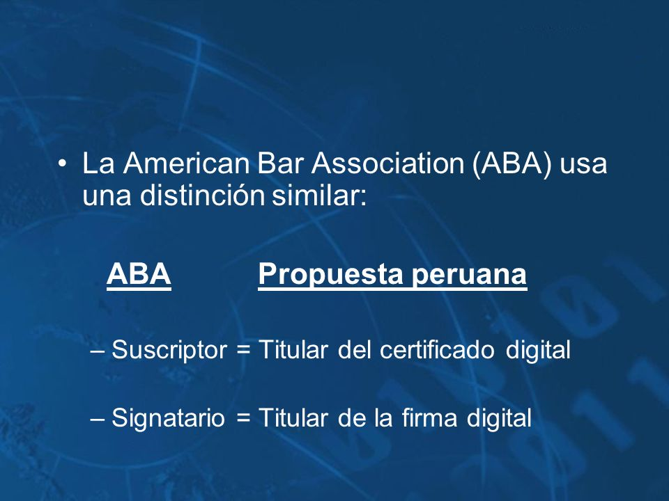 La American Bar Association (ABA) usa una distinción similar:
