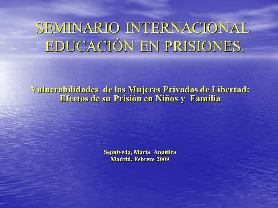 SEMINARIO INTERNACIONAL EDUCACIÓN EN PRISIONES.