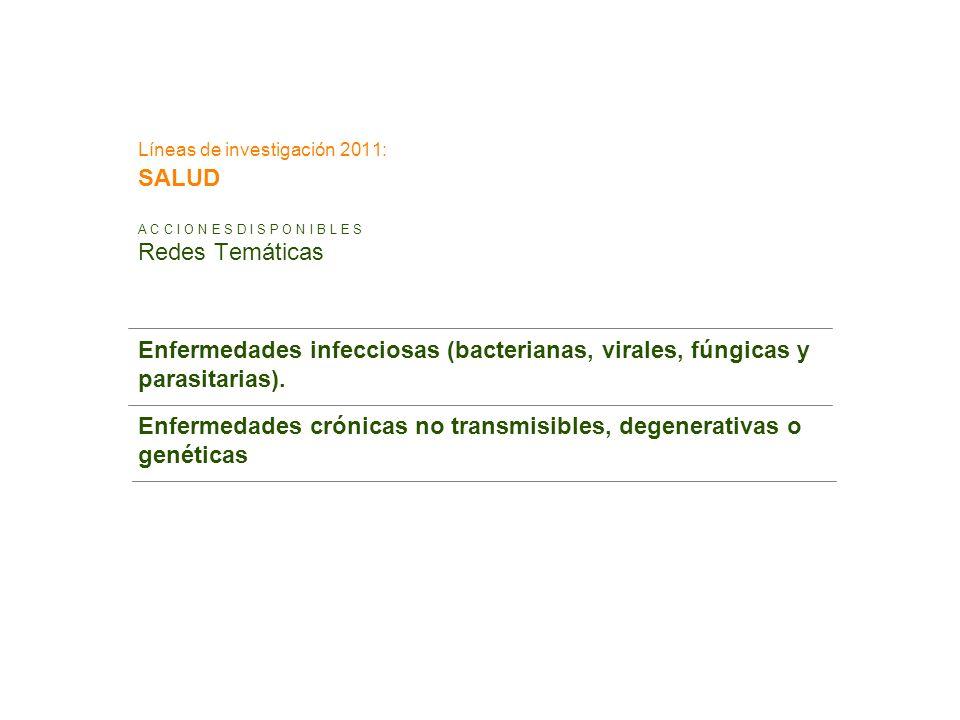 Líneas de investigación 2011: SALUD