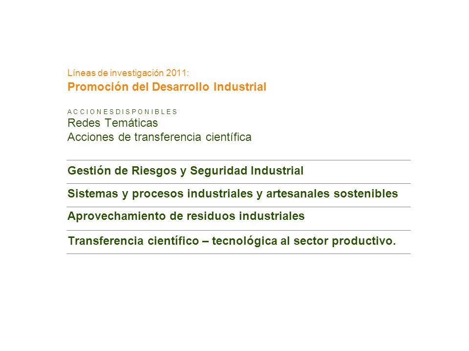 Líneas de investigación 2011: Promoción del Desarrollo Industrial
