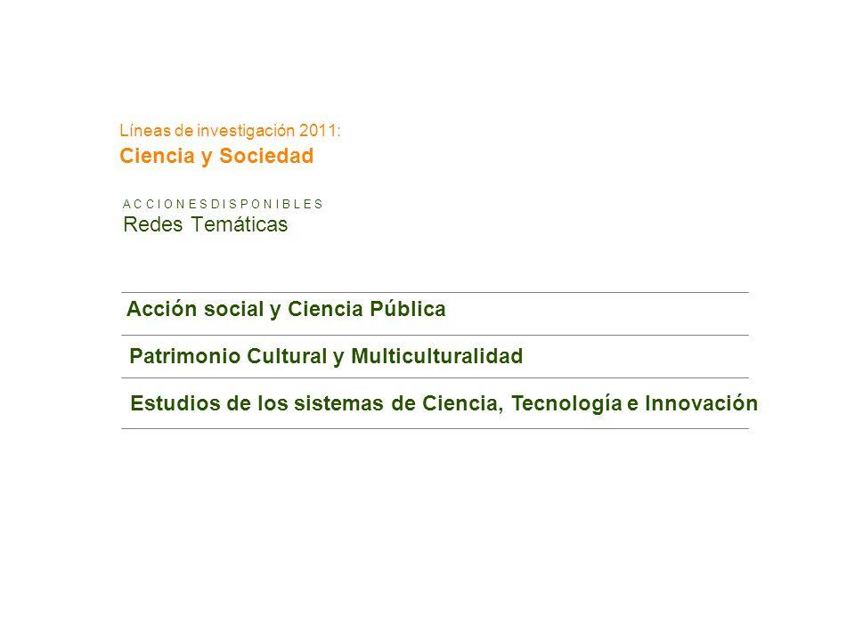 Líneas de investigación 2011: Ciencia y Sociedad