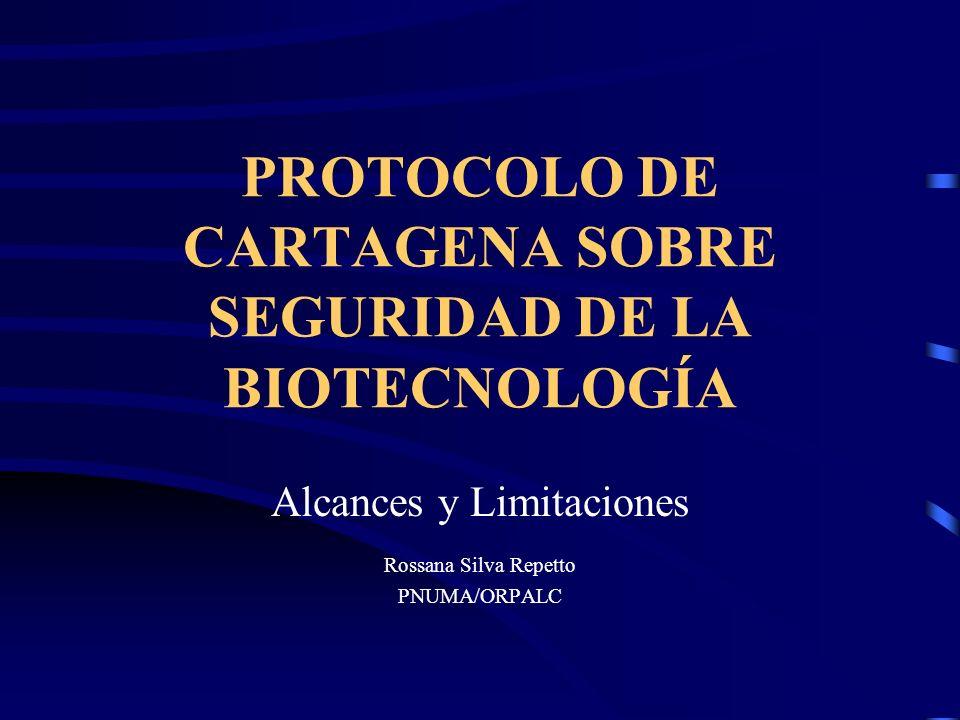 PROTOCOLO DE CARTAGENA SOBRE SEGURIDAD DE LA BIOTECNOLOGÍA