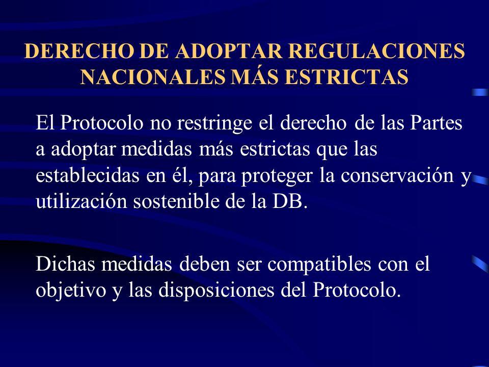 DERECHO DE ADOPTAR REGULACIONES NACIONALES MÁS ESTRICTAS