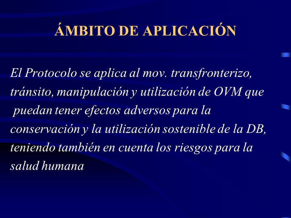 ÁMBITO DE APLICACIÓN El Protocolo se aplica al mov. transfronterizo,
