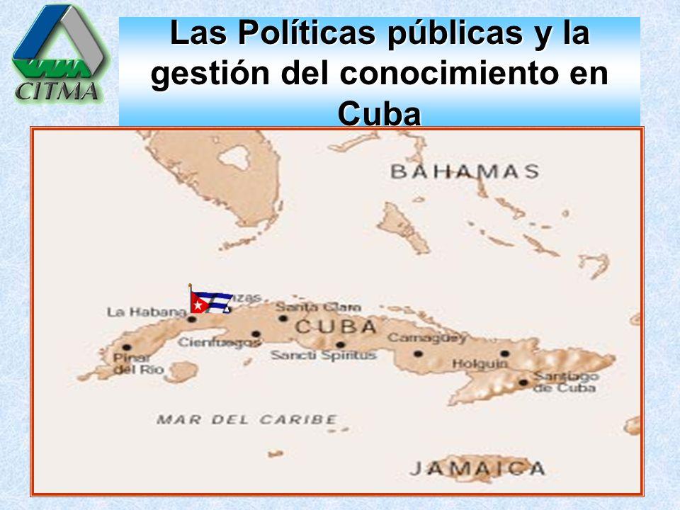 Las Políticas públicas y la gestión del conocimiento en Cuba
