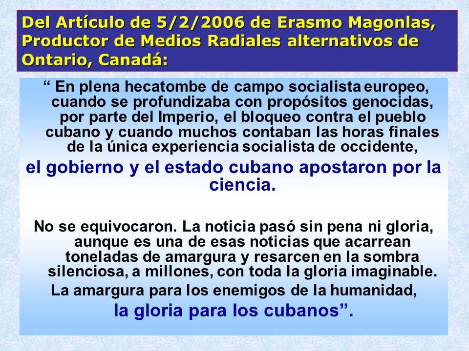 el gobierno y el estado cubano apostaron por la ciencia.