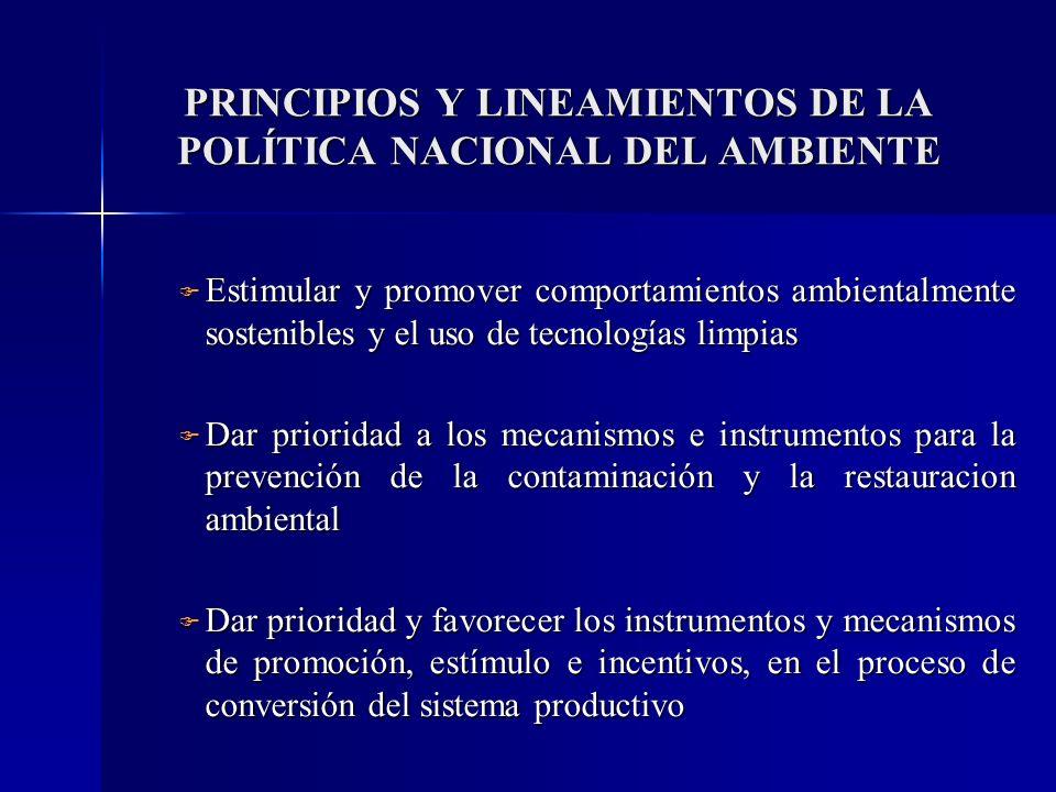 PRINCIPIOS Y LINEAMIENTOS DE LA POLÍTICA NACIONAL DEL AMBIENTE