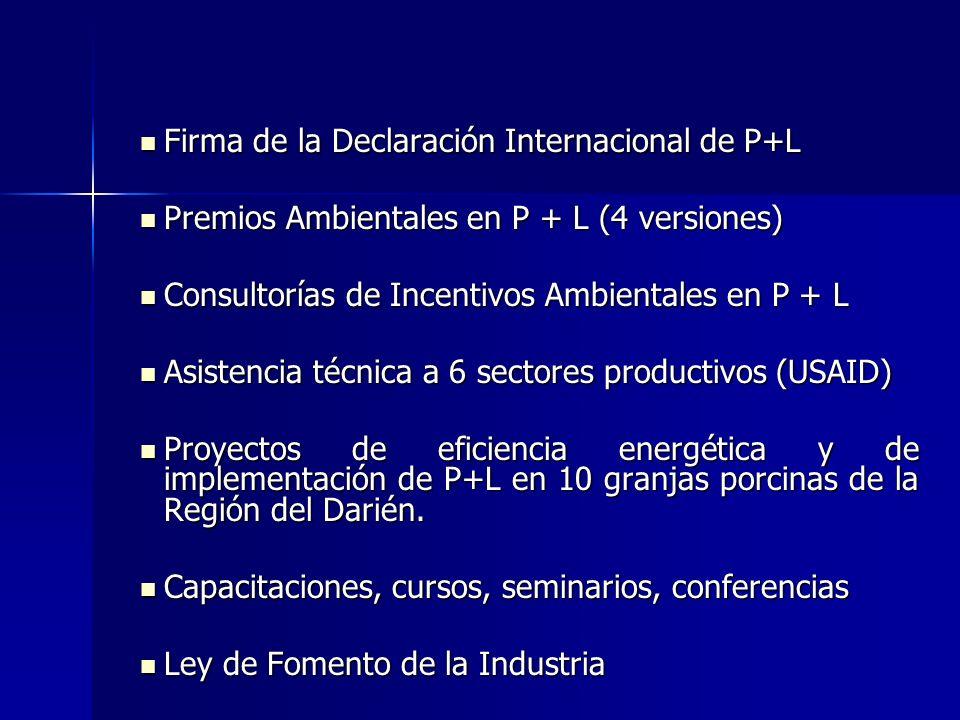 Firma de la Declaración Internacional de P+L