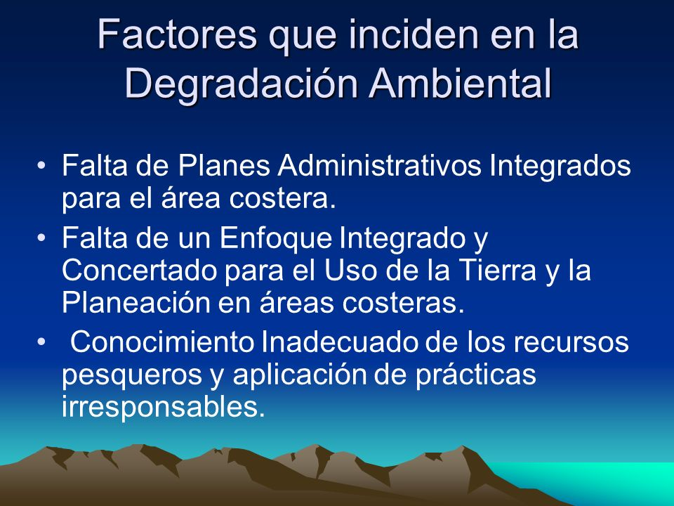 Factores que inciden en la Degradación Ambiental