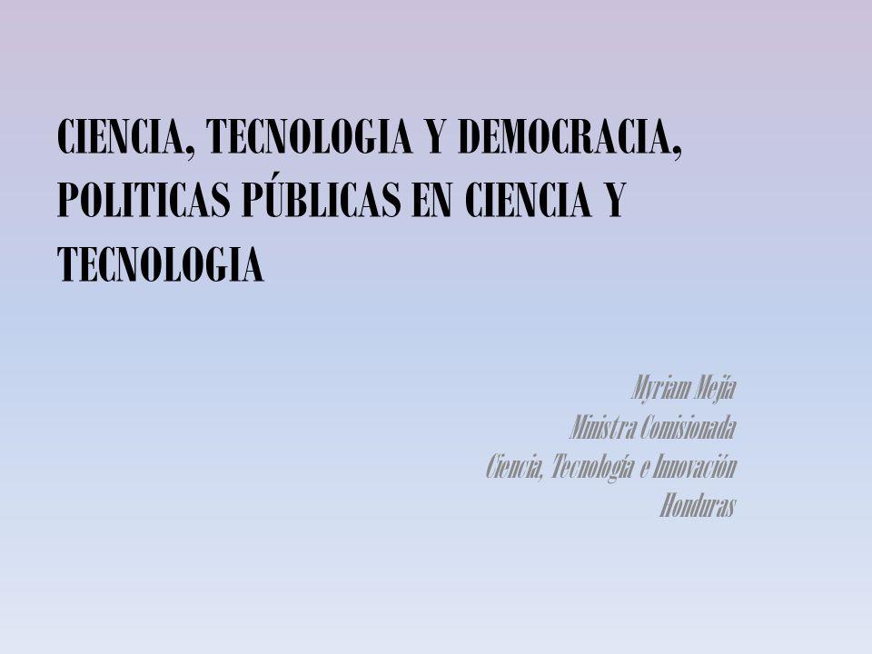 CIENCIA, TECNOLOGIA Y DEMOCRACIA, POLITICAS PÚBLICAS EN CIENCIA Y TECNOLOGIA