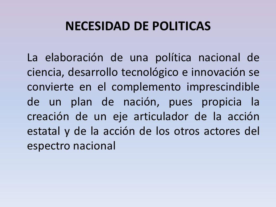 NECESIDAD DE POLITICAS