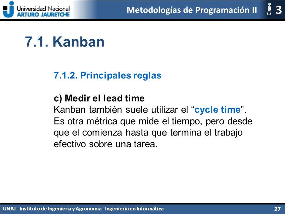 7.1. Kanban 7.1.2. Principales reglas c) Medir el lead time