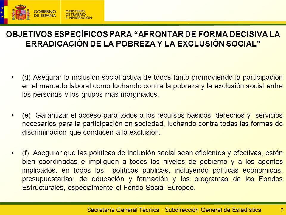 OBJETIVOS ESPECÍFICOS PARA AFRONTAR DE FORMA DECISIVA LA ERRADICACIÓN DE LA POBREZA Y LA EXCLUSIÓN SOCIAL