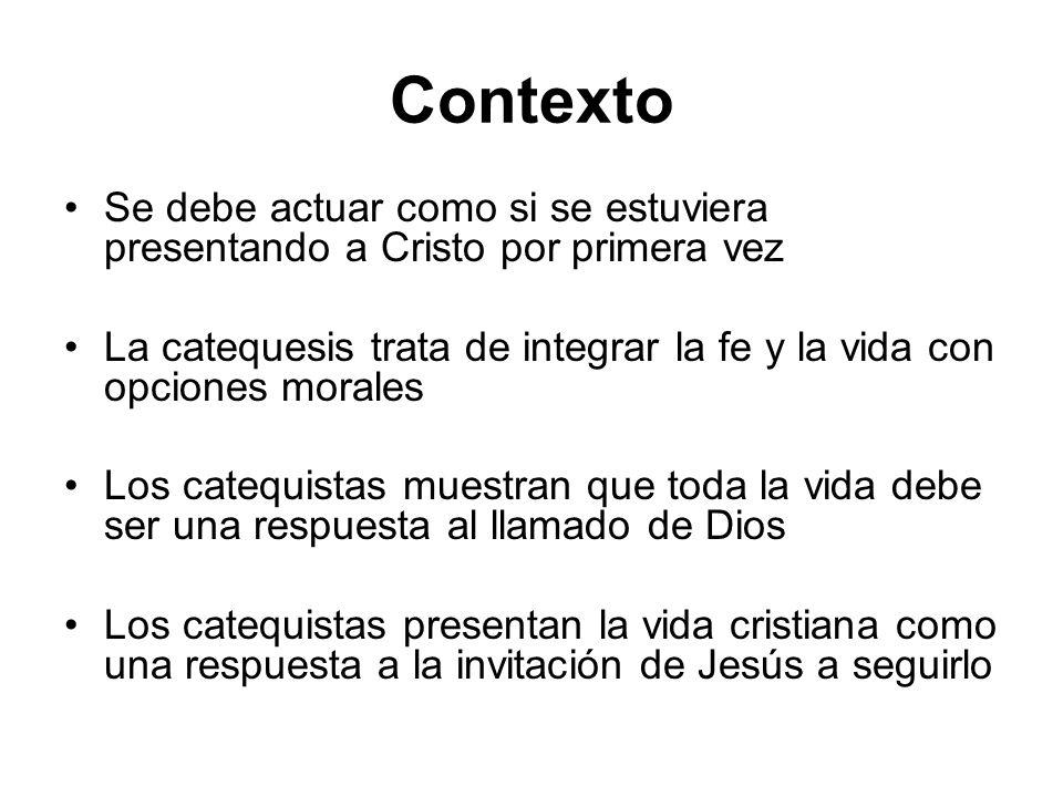Contexto Se debe actuar como si se estuviera presentando a Cristo por primera vez.