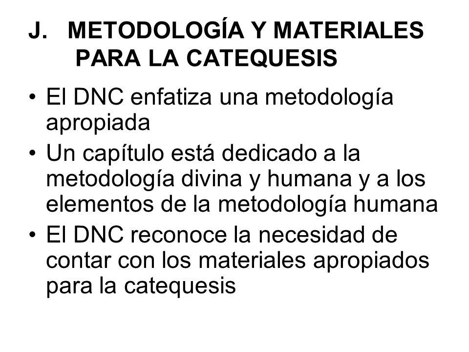 J. METODOLOGÍA Y MATERIALES PARA LA CATEQUESIS