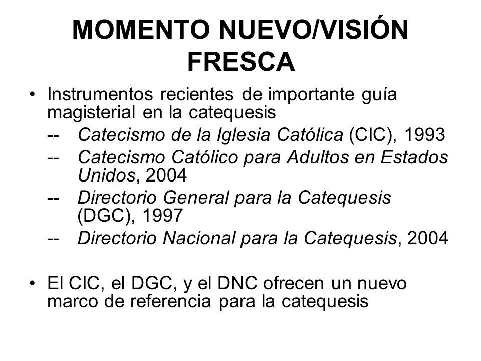 MOMENTO NUEVO/VISIÓN FRESCA