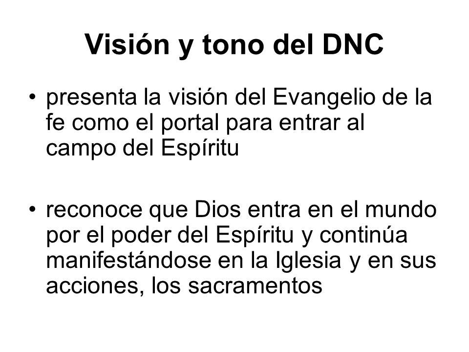 Visión y tono del DNC presenta la visión del Evangelio de la fe como el portal para entrar al campo del Espíritu.