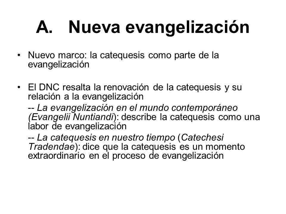 A. Nueva evangelización