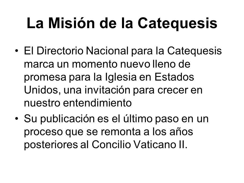 La Misión de la Catequesis