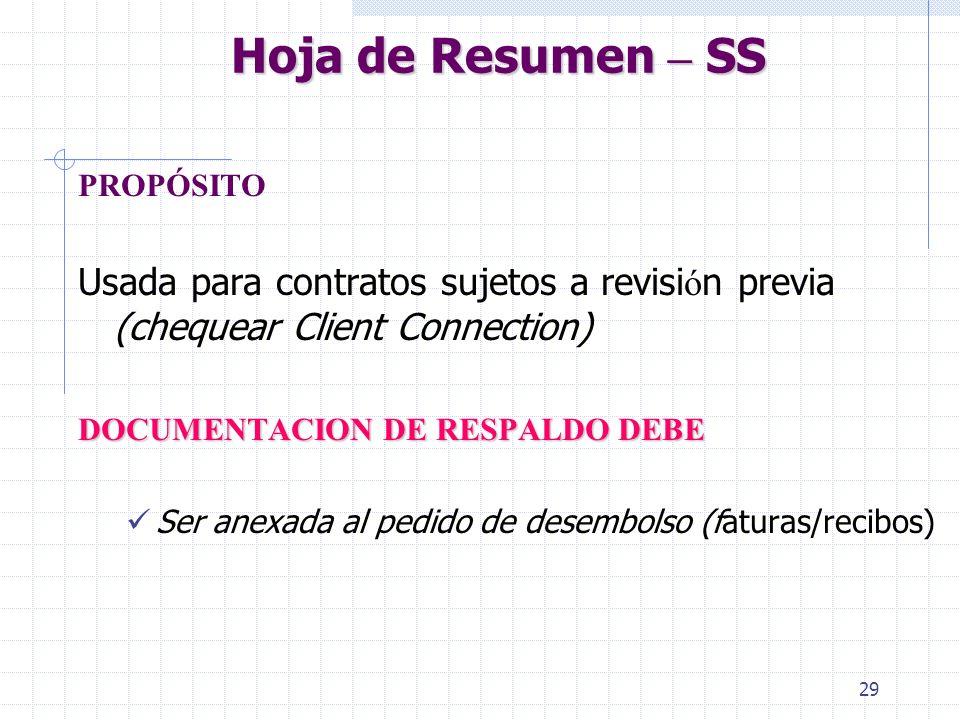 Hoja de Resumen – SS PROPÓSITO. Usada para contratos sujetos a revisión previa (chequear Client Connection)