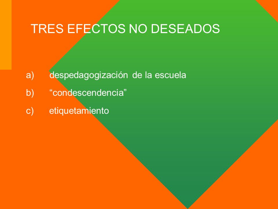 TRES EFECTOS NO DESEADOS